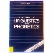 Crystal, David: A Dictionary of Linguistics and Phonetics - brukt bok