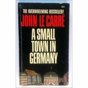 Carré, John le: A SMALL TOWN IN GERMANY - brukt bok