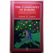 Urwin: The Community of Europe - brukt bok